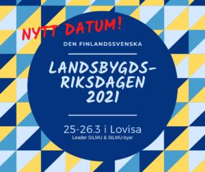 Den finlandssvenska landsbygdsriksdagen 2021 @ Lovisa
