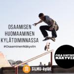 SILMU-kylät on mukana tuomassa osaamista näkyviin